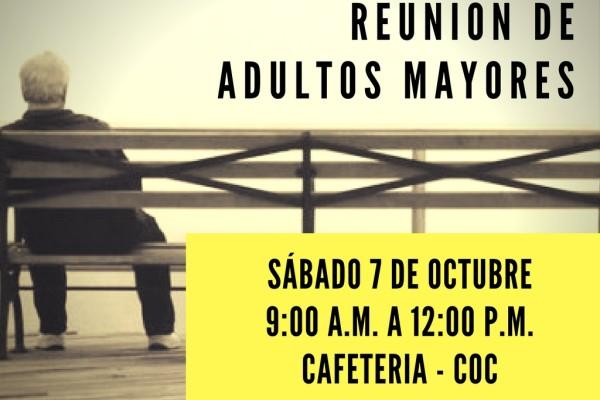 REUNIÓN DE ADULTOS MAYORE - OCTUBRE
