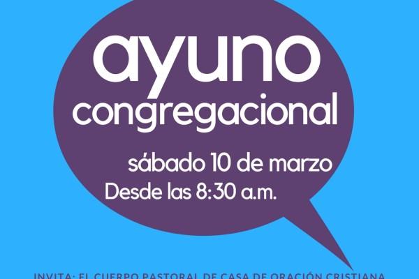 AYUNO CONGREGACIONAL - MARZO 2018