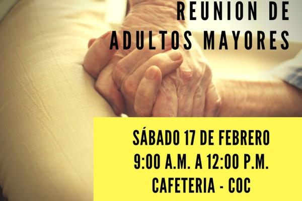 REUNIÓN DE ADULTOS MAYORES - FEBRERO