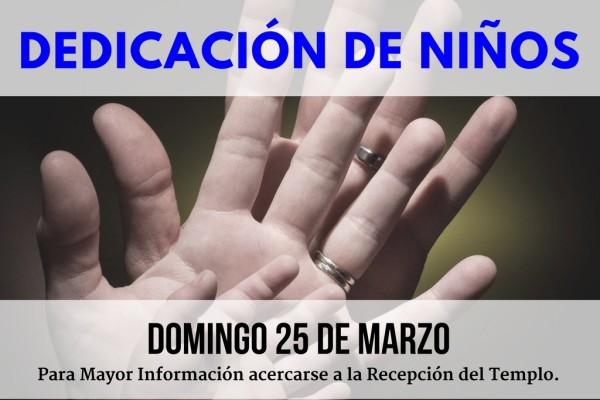 Dedicacion de niños - Marzo 2018 1